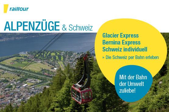 Alpenzüge & Schweiz